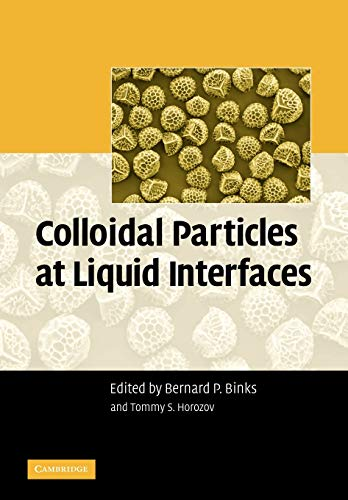 9780521071314: Colloidal Particles at Liquid Interfaces