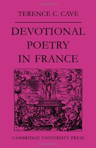 9780521071451: Devotional Poetry in France c.1570–1613