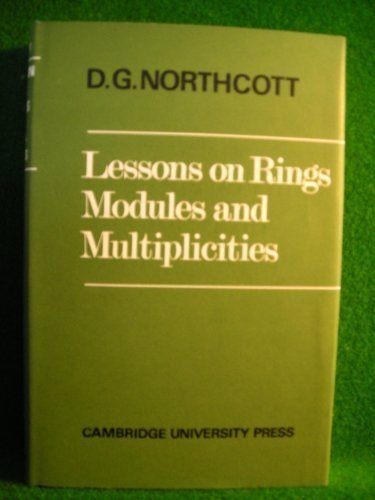 Lessons on Rings Modules and Multiplicities: Northcott, D.G.