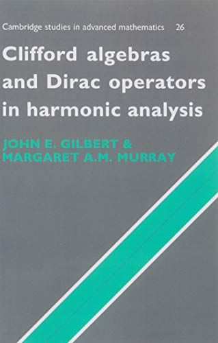 9780521071987: Clifford Algebras and Dirac Operators in Harmonic Analysis (Cambridge Studies in Advanced Mathematics)