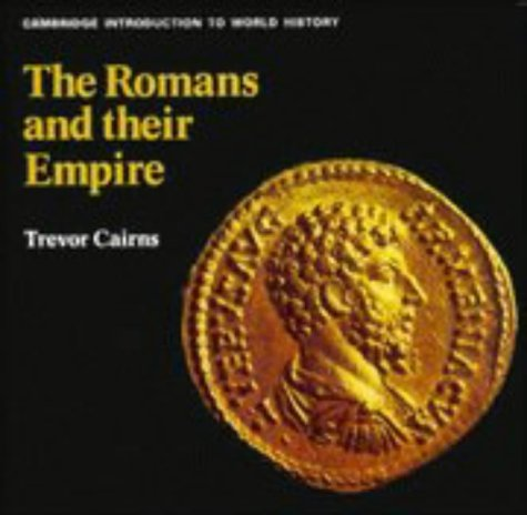 9780521072274: The Romans and their Empire (Cambridge Introduction to World History)