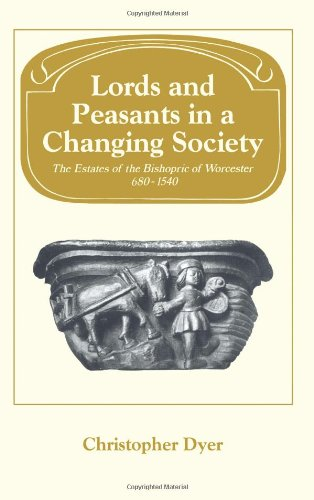9780521072441: Lords and Peasants in a Changing Society: The Estates of the Bishopric of Worcester, 680-1540