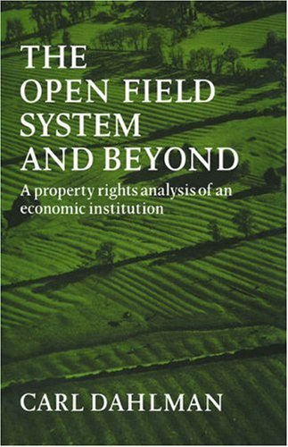 9780521072502: The Open Field System and Beyond: A property rights analysis of an economic institution: 0