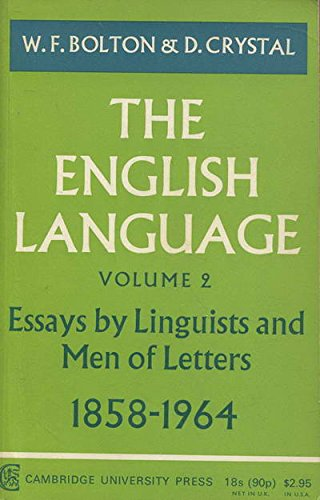 9780521073257: The English Language: Volume 2, Essays by Linguists and Men of Letters, 1858–1964: Essays by Linguists and Men of Letters, 1858-1964 v. 2