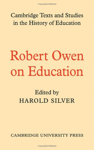 9780521073530: Robert Owen on Education (Cambridge Texts and Studies in the History of Education)