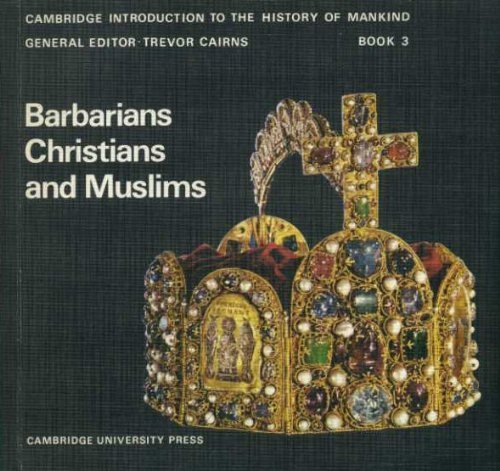 9780521073608: Barbarians, Christians and Muslims (Cambridge Introduction to World History)