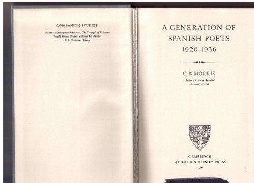 9780521073813: A Generation of Spanish Poets 1920-1936 (Major European Authors Series)