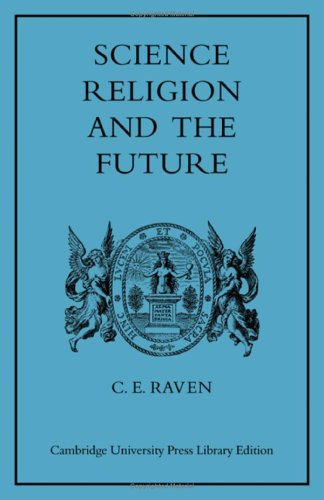9780521074377: Science, Religion, and the Future