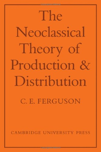 Neoclassical Theory of Production and Distribution