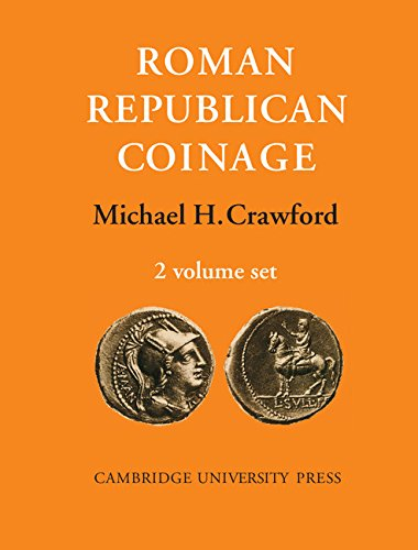 Roman Republican Coinage (in two volumes): Crawford, Michael H.