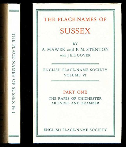 9780521075039: English Place-Name Society: Volume 6, The Place-Names of Sussex, Part 1, The Rapes of Chichester, Arundel and Bramber: Rapes of Chichester, Arundel ... Volumes of the Survey of English Place-Names)
