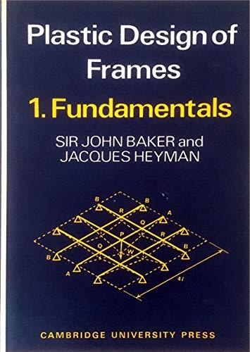 9780521075176: Plastic Design of Frames 1 Fundamentals