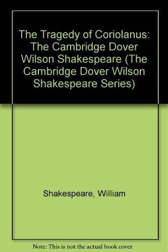 9780521075299: The Tragedy of Coriolanus: The Cambridge Dover Wilson Shakespeare (The Cambridge Dover Wilson Shakespeare Series)