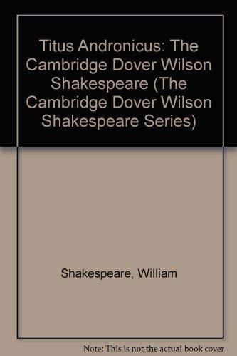 9780521075596: Titus Andronicus: The Cambridge Dover Wilson Shakespeare