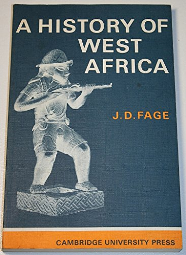 A History of West Africa: An Introductory: J. D. Fage