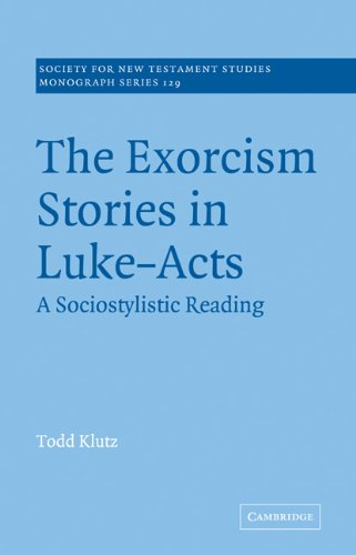 9780521076050: The Exorcism Stories in Luke-Acts: A Sociostylistic Reading