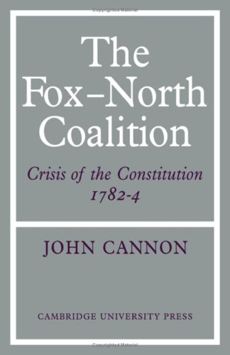 9780521076067: The Fox-North Coalition: Crisis of the Constitution, 1782-4
