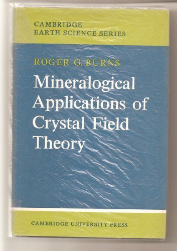 9780521076104: Mineralogical Applications of Crystal Field Theory (Cambridge Earth Science Series)