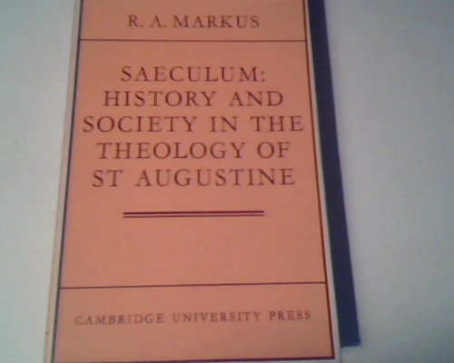 9780521076210: Saeculum: History and Society in the Theology of St Augustine