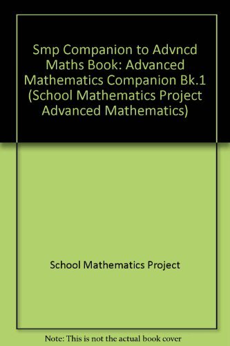 The School Mathematics Project A Companion to: Armitage, J.V.; Griffiths,
