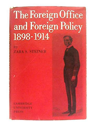 9780521076548: The Foreign Office and Foreign Policy, 1898-1914