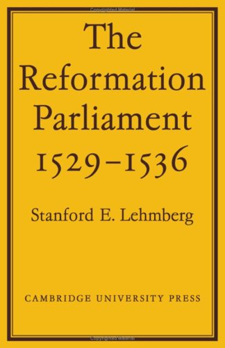 9780521076555: The Reformation Parliament, 1529-1536