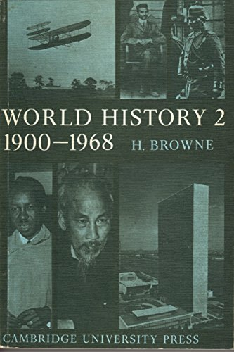 World History: Volume 2: The Twentieth Century (v. 2) (0521076633) by Harry Browne
