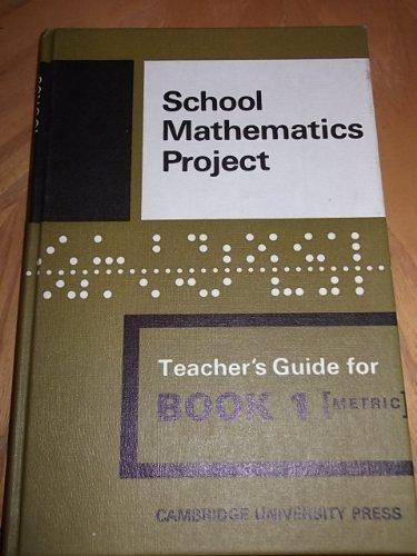 The School Mathematics Projec: Teacher's Guide for