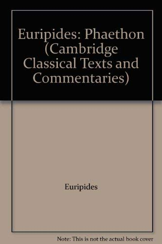 9780521077002: Euripides: Phaethon (Cambridge Classical Texts and Commentaries)