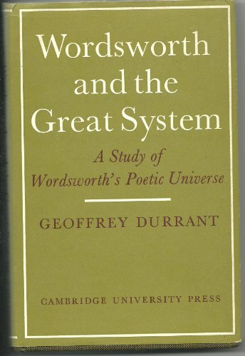 9780521077040: Wordsworth and the Great System: A Study of Wordsworth's Poetic Universe
