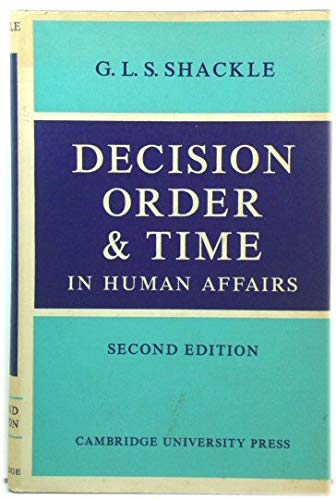 9780521077118: Decision Order and Time in Human Affairs
