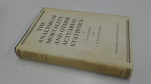 9780521077491: The Analysis of Mortality and other Acturial Statistics (Institute of Actuarial Publications)