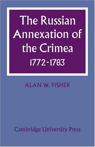 9780521077606: The Russian Annexation of the Crimea 1772-1783