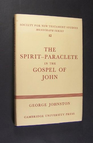 9780521077613: The Spirit-Paraclete in the Gospel of John (Society for New Testament Studies Monograph Series)