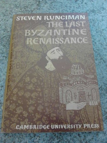 9780521077873: The Last Byzantine Renaissance (Cambridge Texts and Studies in the History of Education)
