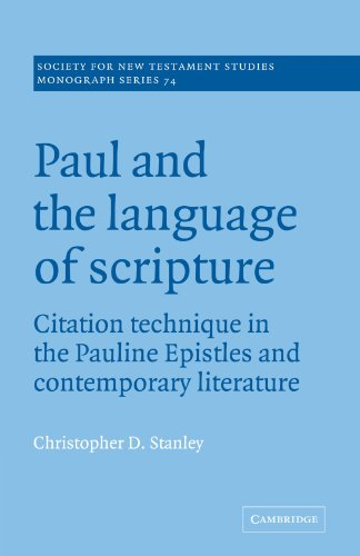 9780521077965: Paul and the Language of Scripture: Citation Technique in the Pauline Epistles and Contemporary Literature (Society for New Testament Studies Monograph Series)