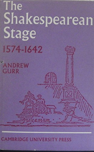 9780521078160: The Shakespearean Stage 1574-1642