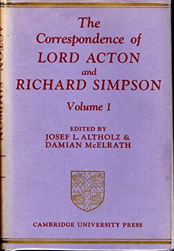 The Correspondence of Lord Acton and Richard: Richard Simpson, John