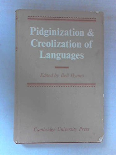 9780521078337: Pidginization and Creolization of Languages: Proceedings of a Conference Held at the University of the West Indies Mona, Jamaica, April 1968