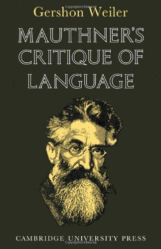 9780521078610: Mauthner's Critique of Language