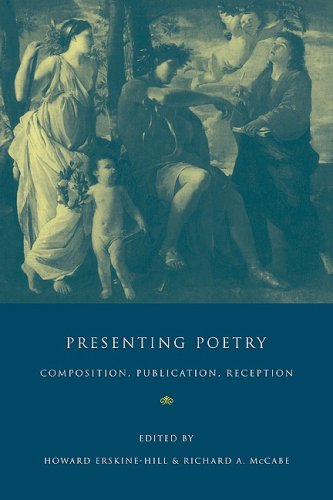 9780521078924: Presenting Poetry: Composition, Publication, Reception