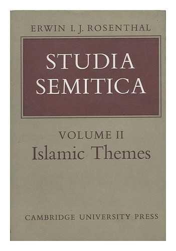 Studia Semitica: Volume 2, Islamic Themes (University: Erwin I. J.