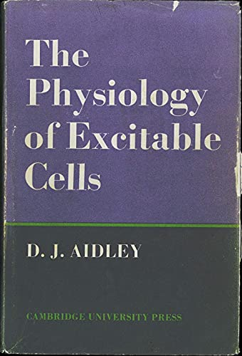 9780521080217: Physiology of Excitable Cells