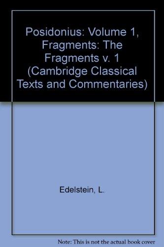 Posidonius: Volume 1, Fragments (Cambridge Classical Texts: L. Edelstein