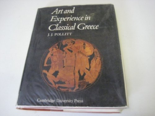 9780521080651: Art and Experience in Classical Greece