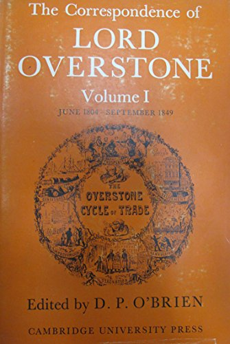 9780521080972: The Correspondence of Lord Overstone: Volume 1 (v. 1)