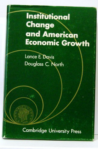 9780521081115: Institutional Change and American Economic Growth