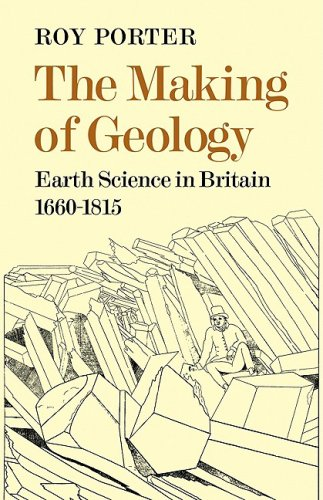 9780521081283: The Making of Geology: Earth Science in Britain 1660-1815