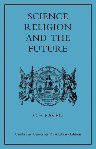 9780521081702: Science, Religion, and the Future