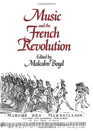 9780521081870: Music and the French Revolution